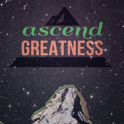 Ascend Greatness Poster